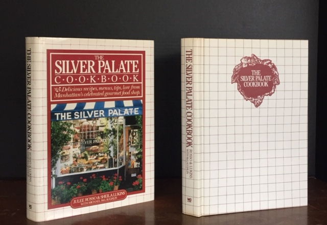 The Silver Palate Cookbook, SIGNED ASSOCIATION COPY. Julee Rosso, Sheila A. Lukins, Co-Author, Co-Author and.