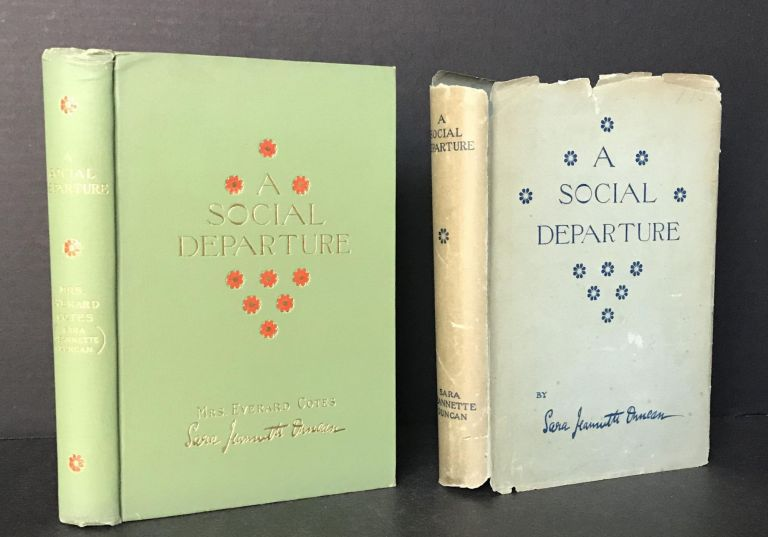 A Social Departure: How Orthodocia and I Went Around The World by Ourselves [In the Rare Dust Jacket]. Sara Jeannette Duncan.