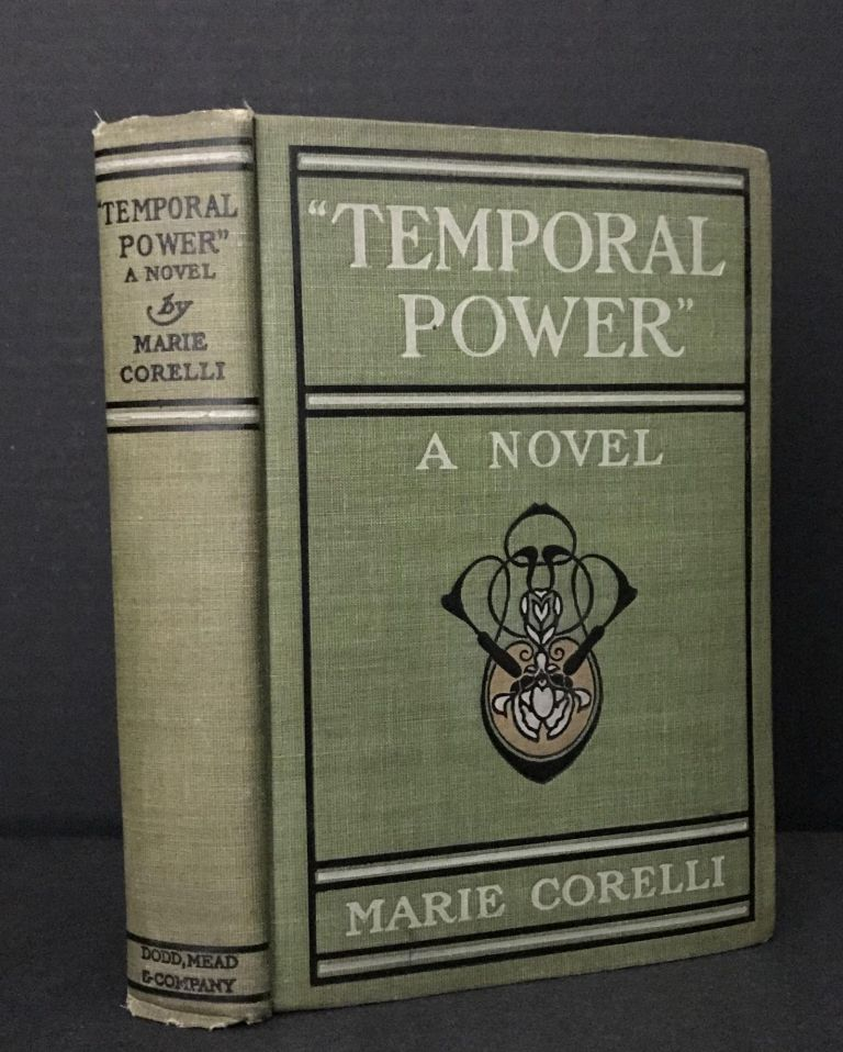 """""""Temporal Power"""" A Study in Supremacy. Marie Corelli, Mary Mackay."""