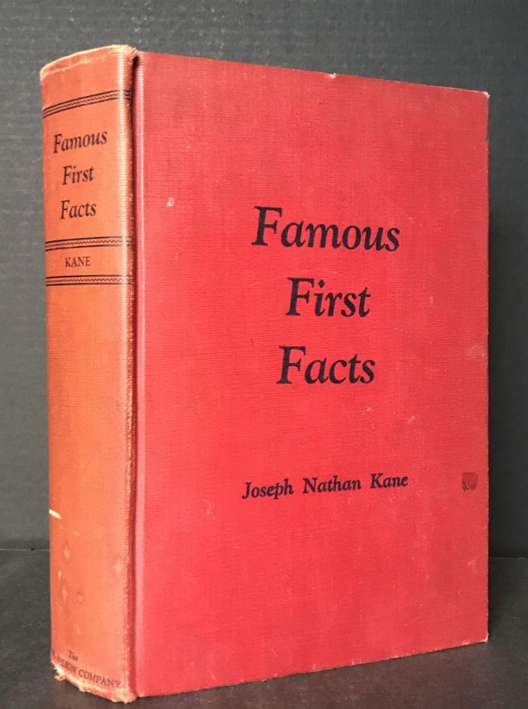Famous First Facts [Signed Association copy; JACOB BLANCK'S COPY with his corrections inserted]. Joseph Nathan Kane.