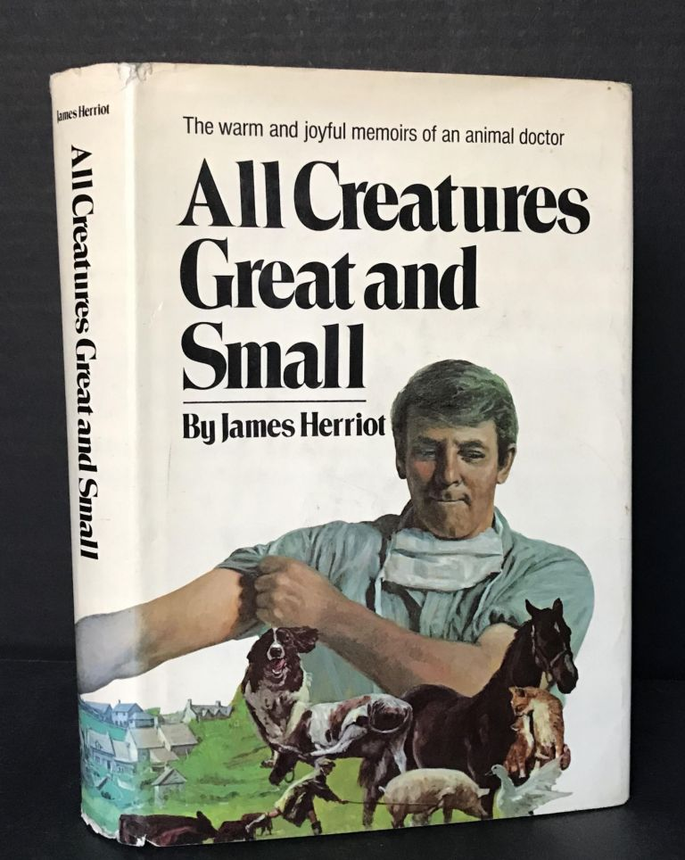 All Creatures Great and Small [Rare Association Copy with Signed Herriot Letter]. James Herriot, James Alfred: OBE Wight, FRCVS.