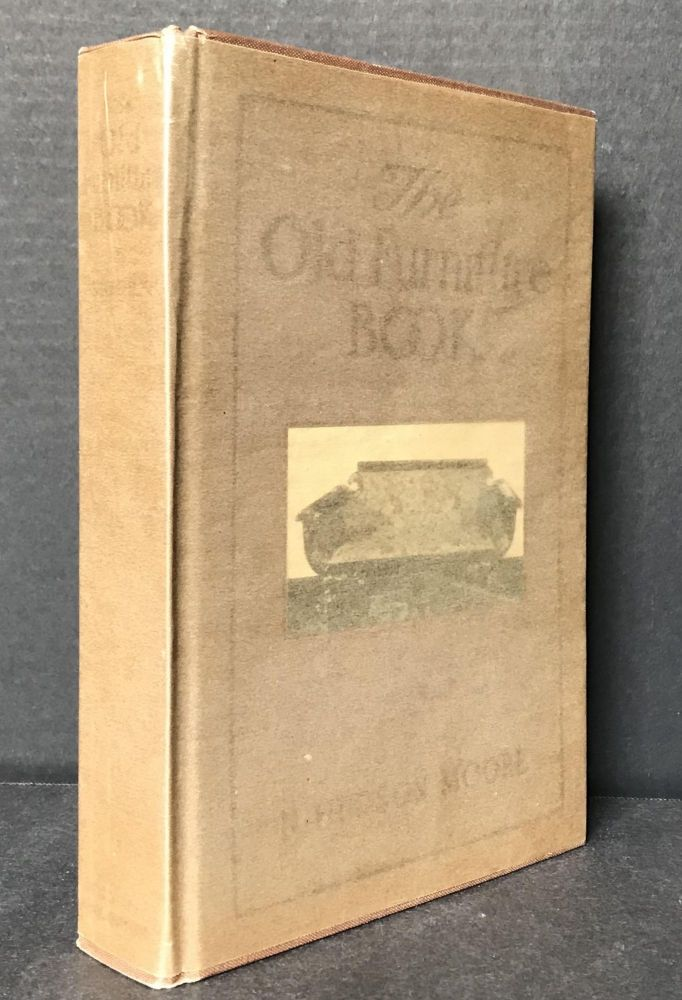 The Old Furniture Book with a Sketch of Past Days and Ways. N. Hudson Moore.