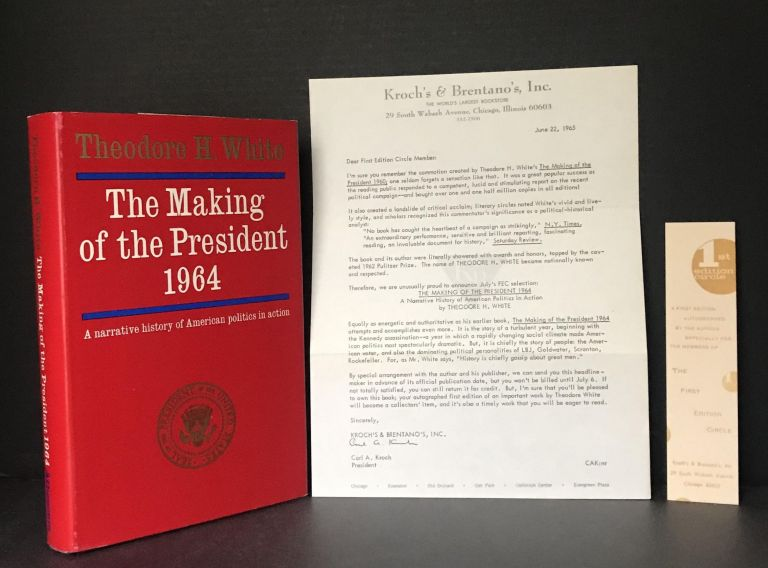 The Making of the President 1964. Theodore H. White.