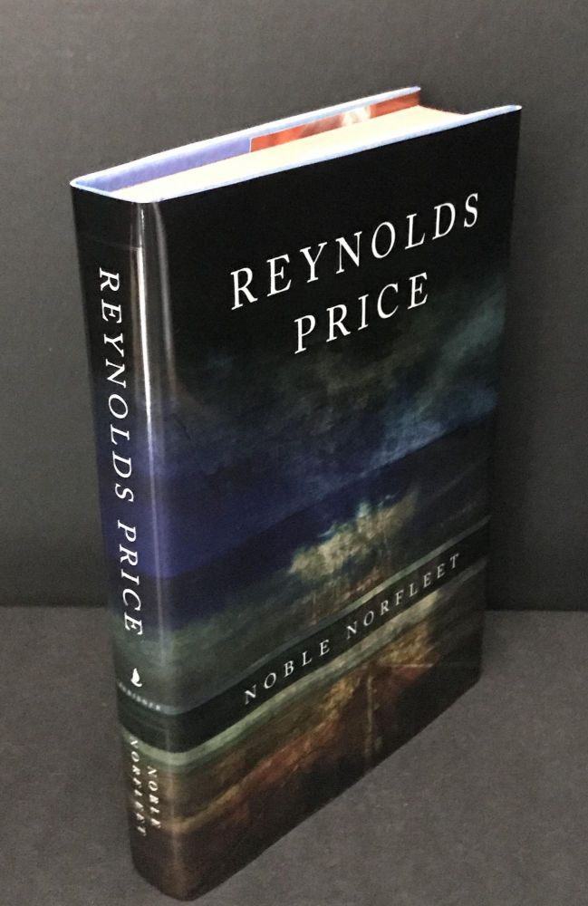 Nobel Norfleet [Signed]. Reynolds Price.