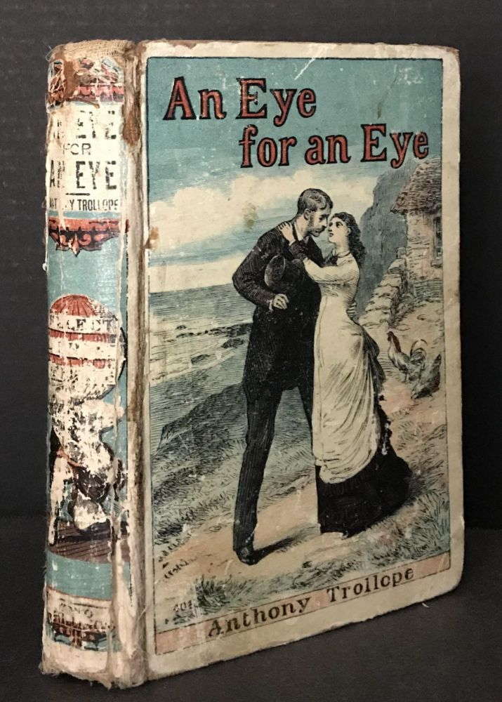 An Eye for an Eye [Scarce Yellowback Edition]. Anthony Trollope.