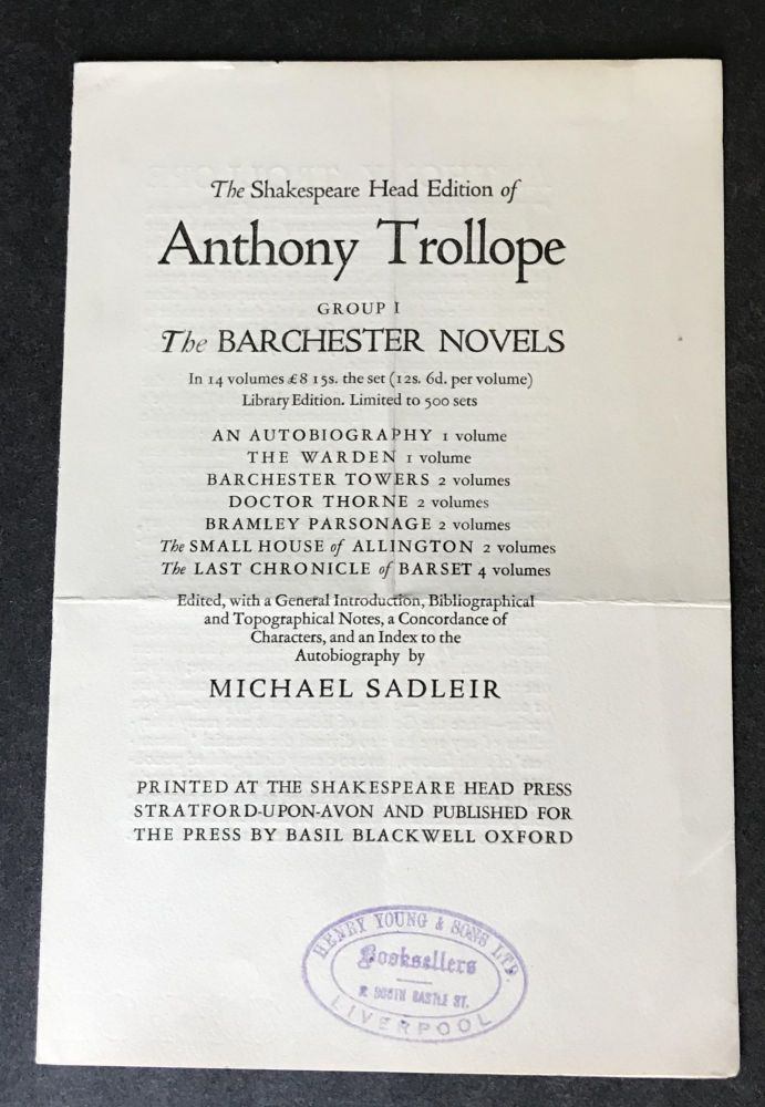 Original Prospectus for The Shakespeare Head Edition of Anthony Trollope The Barchester Novels [An Autobiography; The Warden; Barchester Towers; Doctor Thorne; Framley Parsonage; The Small House of Allington; The Last Chronicle of Barset. Anthony Trollope, Michael Sadleir.