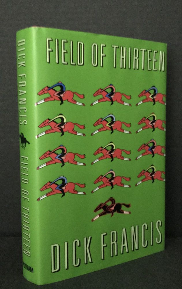 Field of Thirteen [Signed]. Dick Francis.