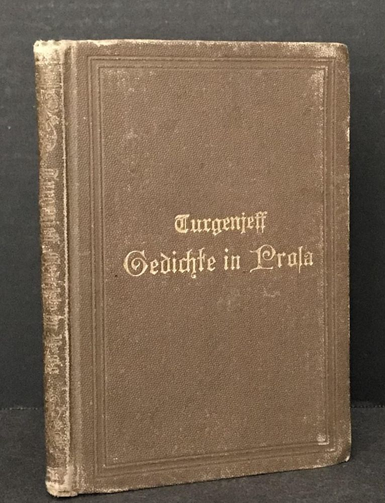 Gedichte in Prosa [Poems in Prose]. Ivan Turgenev, Wilhelm Lange, and Foreword.