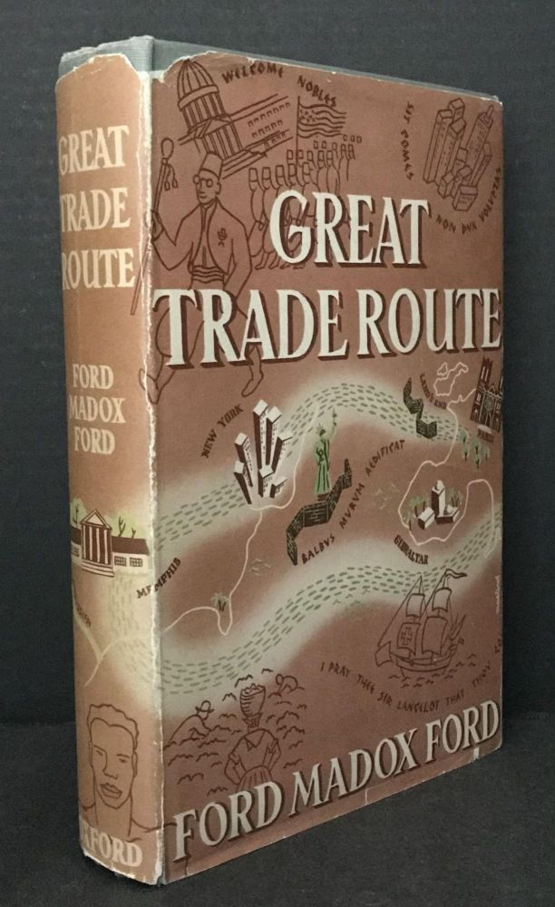 Great Trade Route. Ford Madox Ford.