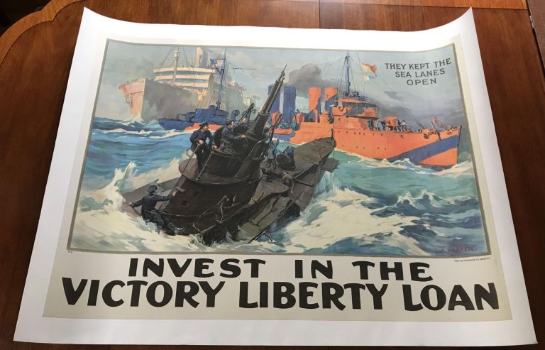 Invest in the Victory Liberty Loan; WWI Poster They Keep The Sea Lanes Open Shafer [Original; LINEN BACKED]. L. A. Shafer, Leon Alaric Shafer.