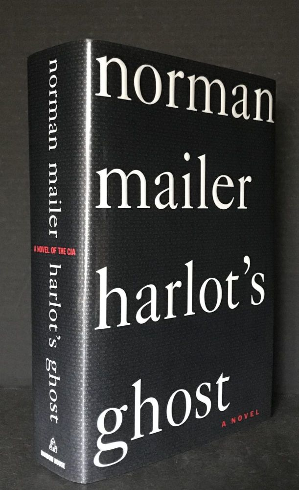 Harlot's Ghost [SIGNED]. Norman Mailer.
