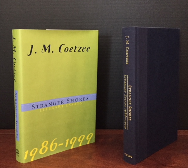 Stranger Stories: Literary Essays 1986-1999. J. M. Coetzee.