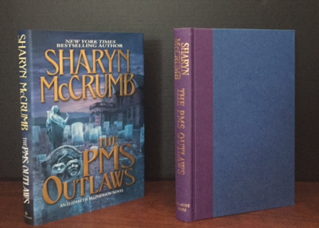 The PMS Outlaws [Signed]. Sharyn McCrumb.