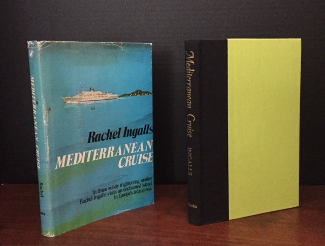 Mediterranean Cruise [Author's Scarce Second Book]. Rachel Ingalls.