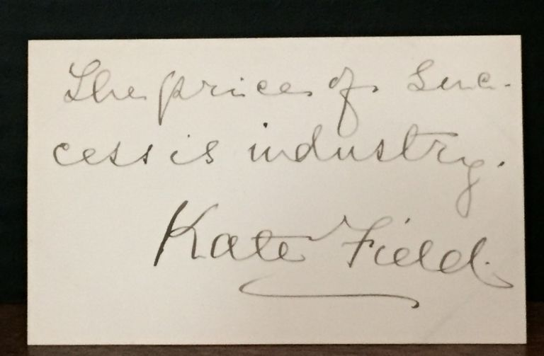 Manuscript Card Signed. Kate Field, Mary Katherine Keemle Field, Anthony Trollope.
