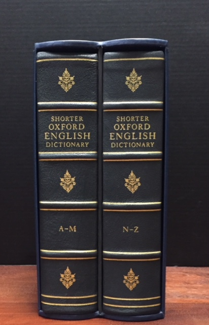 The Shorter Oxford English Dictionary On Historical Principles. Multiple Authors.