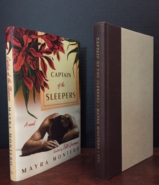 Captain of the Sleepers [Signed by both Author and Translator]. Mayra Montero, Edith Grossman.