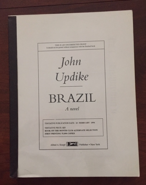 Brazil [SCARCE Uncorrected Galley Proof]. John Updike.