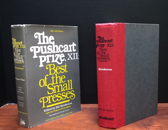 The Pushcart Prize, XII Best of the Small Presses 1987-88. Bill Henderson, Jorie Graham, Robert Hass, Joyce Carol Oates, William H. Gass, Allen Grossman, Donald Hall, C. K. Williams, Tess Gallagher, Mark Strand, Sandra MacPherson, Thomas McGrath, Fae Myenne Ng, Donald Justice, Robert Pinsky, Czeslaw Milosz, Poetry.
