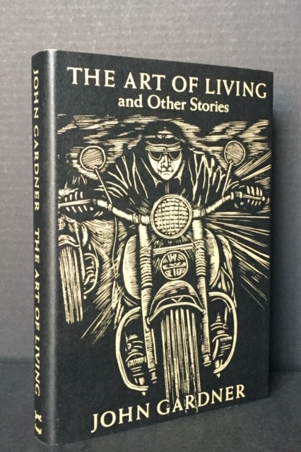 The Art of Living and Other Stories. John Gardner.