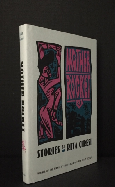 Mother Rocket [Signed]. Rita Ciresi.