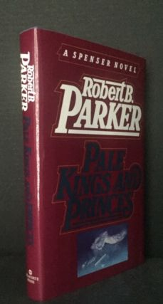 Pale Kings and Princes. Robert B. Parker