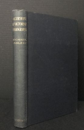 Excursions in Victorian Bibliography. Michael Sadleir, Anthony Trollope, Frederick Marryat,...