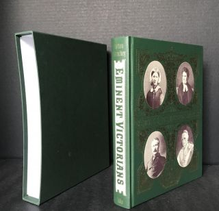 Eminent Victorians [Cardinal Manning, Florence Nightingale; Dr. Arnold; General Gordon]. Lytton...