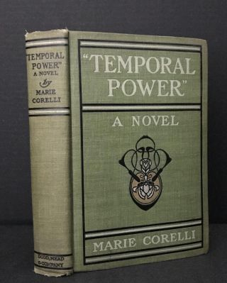 """Temporal Power"" A Study in Supremacy. Marie Corelli, Mary Mackay"