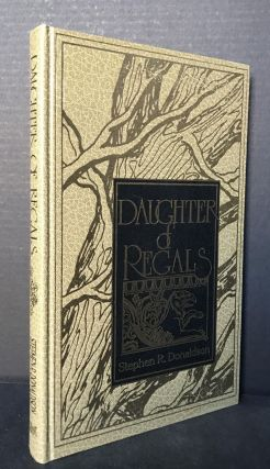 Daughter of Regals [Signed by Donaldson and by Cherry]. Stephen R. Donaldson, David Cherry
