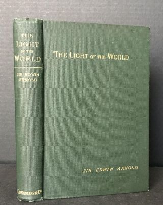 The Light of the World. Sir Edwin Arnold