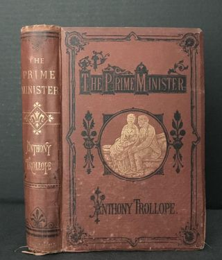 The Prime Minister [SCARCE first one-volume edition]. Anthony Trollope