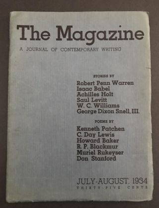 The Magazine: Journal of Contemporary Writing. Robert Penn Warren, Isaac Babel, Achilles Holt,...