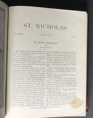 The Cruise of the Dazzler FIRST APPEARANCE: St. Nicholas: AN ILLUSTRATED MAGAZINE FOR YOUNG FOLKS; plus London's To Repel Boarders by Jack London; Conducted by Mary Mapes Dodge; Volume XXIX, Part I and Part II