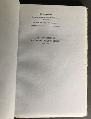 The Evolution of Publishers' Binding Styles: Issue 1 of Bibliographia, studies in book history and book structure, 1750-1900