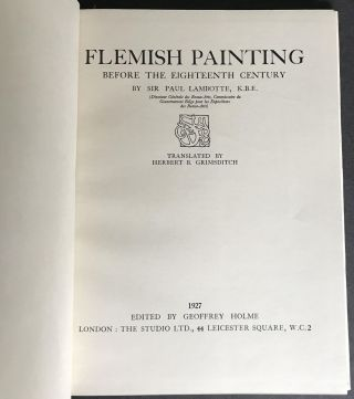 """Flemish Painting Before the Eighteenth Century: Special Autumn Number of """"THE STUDIO"""" 1927"""
