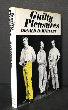 Guilty Pleasures. Donald Barthelme