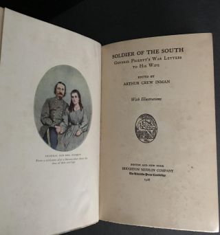 Soldier of the South: General Pickett's War Letters to His Wife