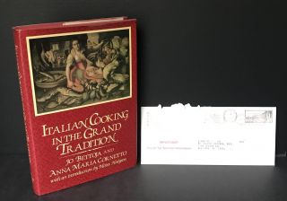 Italian Cooking in the Grand Tradition [Elaine Kauffman's copy]. Jo Bettoja, Anna Maria Cornetto,...