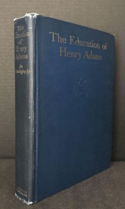 The Education of Henry Adams [Provenance: Merle Curti]. Henry Adams