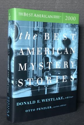 The Best American Mystery Stories 2000 [Signed 2X]. Donald Westlake, Otto Penzler, Doug Allyn,...