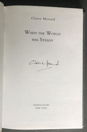 When the World was Steady [Signed]