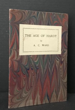 The Age of Hardy. Thomas Hardy, William Henry Hudson, W. H. Hudson