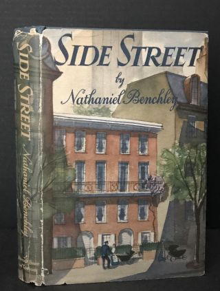 Side Street [Contemporarily Signed]. Nathaniel Benchley, John Steinbeck