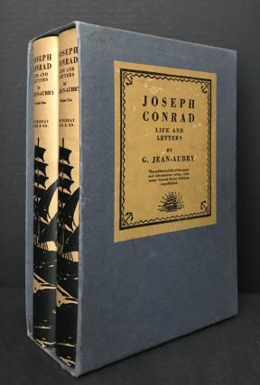 Joseph Conrad: Life and Letters [IN THE RARE PUBLISHER'S SLIPCASE AND WITH PUBLISHER'S INSERTS]....