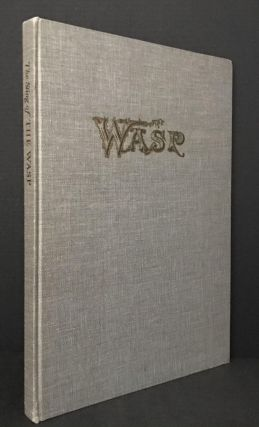 The Sting of the Wasp; Political & Satirical Cartoons from the Truculent Early San Francisco...