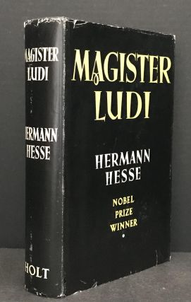"Magister Ludi [Das Glasperlenspiel] [Also sometimes published as ""The Glass Bead Game""]. Hermann..."