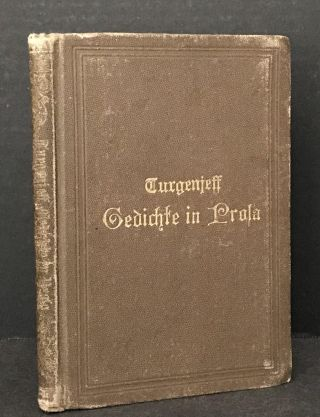 Gedichte in Prosa [Poems in Prose]. Ivan Turgenev, Wilhelm Lange, and Foreword