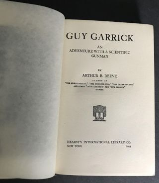 Guy Garrick: An Adventure With a Scientific Gunman