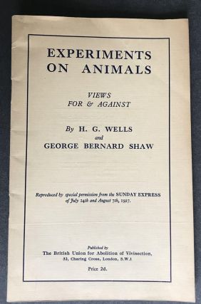 Experiments on Animals: Views For and Against [RARE FIRST EDITION]; Reproduced by special...